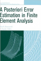 A Posterori Error Estimation in Finite Element Analysis