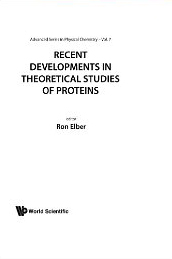 Recent Developments In Theoretical Studies Of Proteins